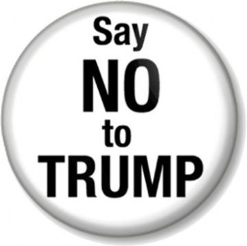 Say NO to TRUMP Pinback Button Badge Anti Donald Political Protest American President USA- White